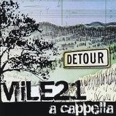 Detour by Mile 21 A Cappella