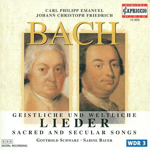 Bach, C.P.E.: Geistliche Gesange / Gellerts Geistliche Oden Und Lieder / Bach, J.C.F.: Musikalisches Vierlerley / Munters Geistlich Lieder by Various Artists