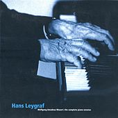 Play & Download Mozart: Complete Piano Sonatas by Hans Leygraf | Napster