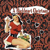 Play & Download A Blackheart Christmas by Various Artists | Napster