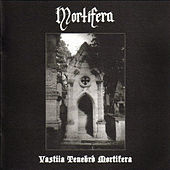 Play & Download Vastiia Tenebrd Mortifera by Mortifera | Napster