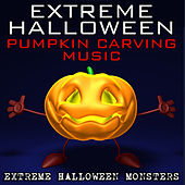 Extreme Halloween Pumpkin Carving Music by Extreme Halloween Monsters