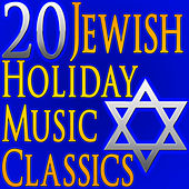 Play & Download 20 Jewish Holiday Music Classics (Authentic Jewish Music) by Jewish Music Unlimited | Napster