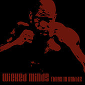 Thugs In Battle by Wicked Minds