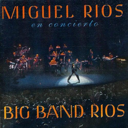 Big Band Rios by Miguel Rios
