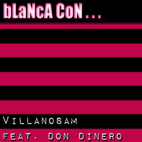 Play & Download Blanca Con ... by Don Dinero | Napster
