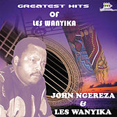 Play & Download Greatest Hits Of Les Wanyika by Les Wanyika | Napster