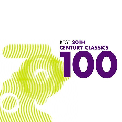 Play & Download 100 Best 20th Century Classics (USA only) by Various Artists | Napster