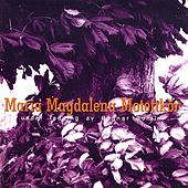 Play & Download Maria Magdalena Motettkor by Ragnar Bohlin | Napster