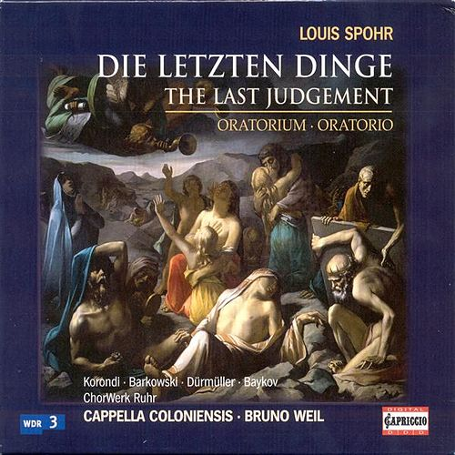 Play & Download Spohr, L.: Letzten Dinge (Die) by Various Artists | Napster
