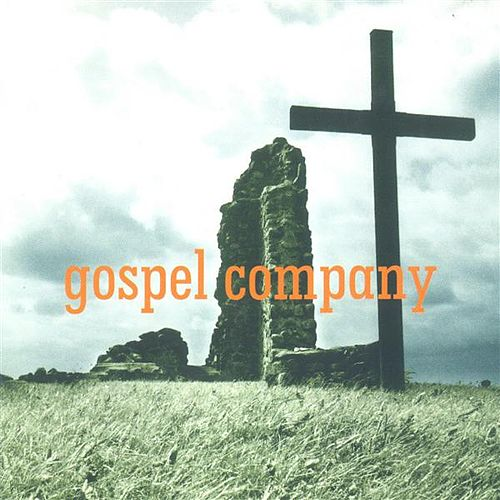 Play & Download Gospel Company by Gospel Company | Napster