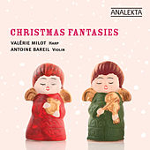 Play & Download Christmas Fantasies / Fantaisies sur Noël by Valérie Milot | Napster