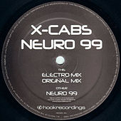 Play & Download Neuro 99 - Part 1 by X Cabs | Napster