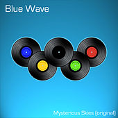 Mysterious Skies by Blue Wave
