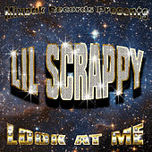 Play & Download Look At Me (Dirty) by Lil Scrappy | Napster
