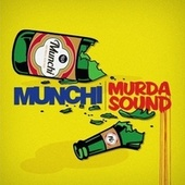 Murda Sound by Munchi