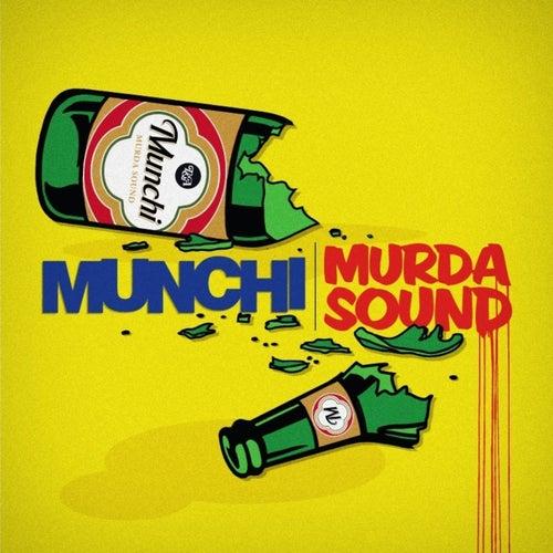 Play & Download Murda Sound by Munchi  | Napster