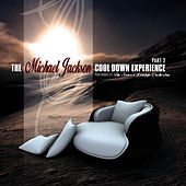Play & Download The Michael Jackson Cool Down Experience, Part 2 by The Sunset Lounge Orchestra | Napster