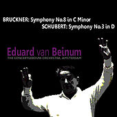 Play & Download Bruckner: Symphony No. 8 - Schubert: Symphony No. 3 by Concertgebouw Orchestra of Amsterdam | Napster