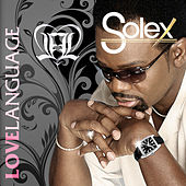 Play & Download Love Language by Solex | Napster
