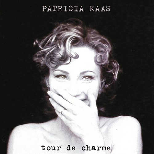 Play & Download Tour de charme by Patricia Kaas | Napster