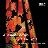 Autumn Leaves (A Jazz Walk) by Various Artists