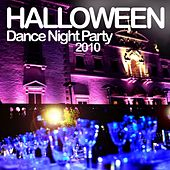 Halloween Dance Night Party 2010 by Various Artists