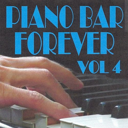 Piano Bar Forever, Vol. 4 by Jean Paques