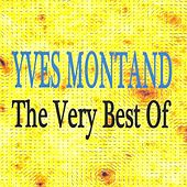 The Very Best Of Yves Montand by Yves Montand