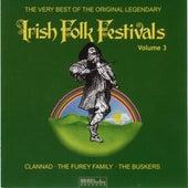 The Very Best Of The Original Legendary Irish Folk Festivals Vol. 3 by Various Artists