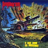 Play & Download A Keg Full of Dynamite by Pentagram | Napster