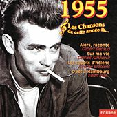 Play & Download 1955 : Les chansons de cette année là... by Various Artists | Napster