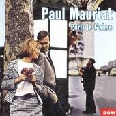 Paris je t'aime by Paul Mauriat