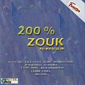Play & Download 200% Zouk Au Masculin by Various Artists | Napster