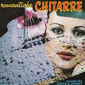 Romantiche chitarre by Santo and Johnny