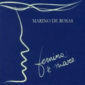 Play & Download Femina 'e mare by Marino de Rosas | Napster
