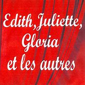 Play & Download Edith, juliette, gloria et les autres by Various Artists | Napster