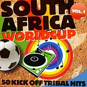 South Africa WorldCup, Vol. 1 (50 Kick Off Tribal Hits ) by Various Artists