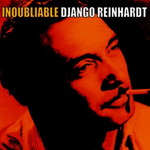 Play & Download Inoubliable Django Reinhardt by Django Reinhardt | Napster