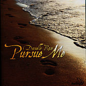 Play & Download Pursue Me by Danielle Rose | Napster