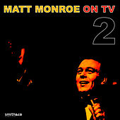 Play & Download On TV, Vol. 2 by Matt Monro | Napster