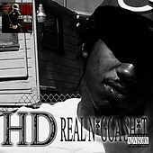 Play & Download Real N*gga Sh*t - Single by HD | Napster