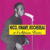 Nico, Kwamy, Rochereau et l'African Fiesta by Tabu Ley Rochereau