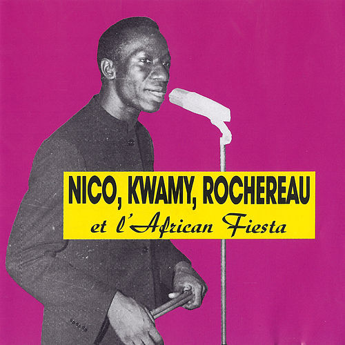 Play & Download Nico, Kwamy, Rochereau et l'African Fiesta by Tabu Ley Rochereau | Napster