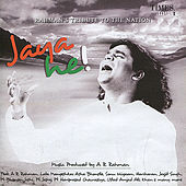 Jaya He - Rahman's Tribute To The Nation by Various Artists