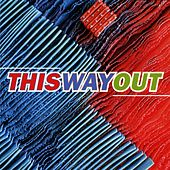 Play & Download This Way Out by Various Artists | Napster