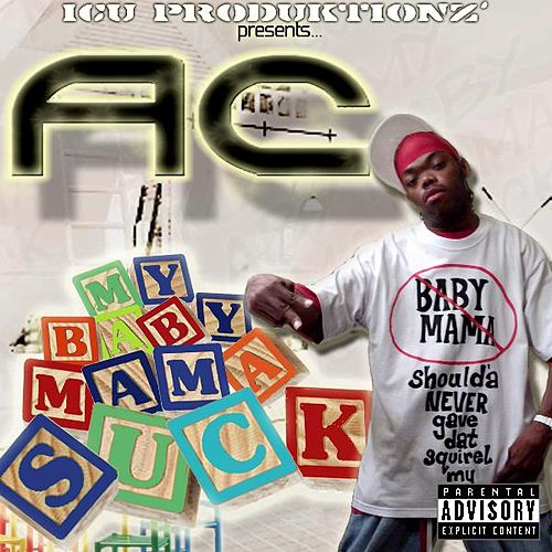 My Baby Mama Suck [Explicit Album Version] - Single by ATC