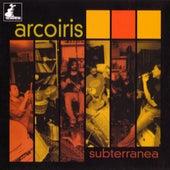 Play & Download Subterranea by Arco Iris | Napster