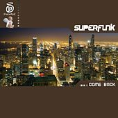 Come back by Superfunk