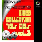 Play & Download Disco Collection '70'80 Vol. 3 by Various Artists | Napster